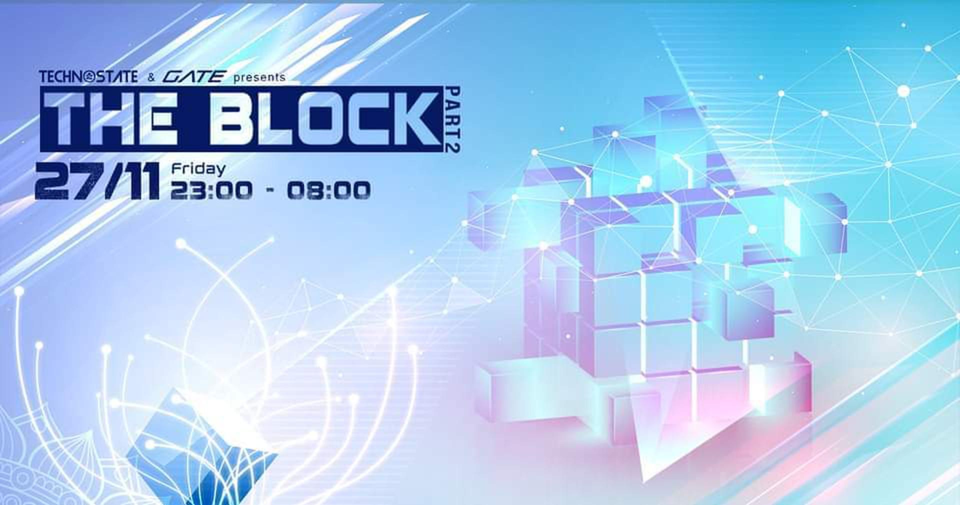 Event: THE BLOCK #2 - Technostate & Gate