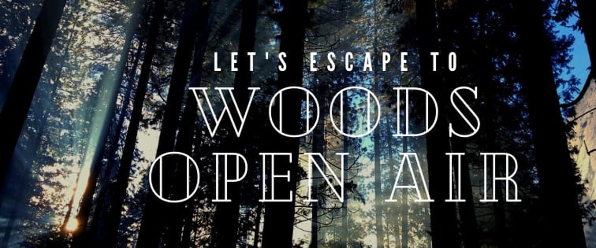 Event: Woods Open Air